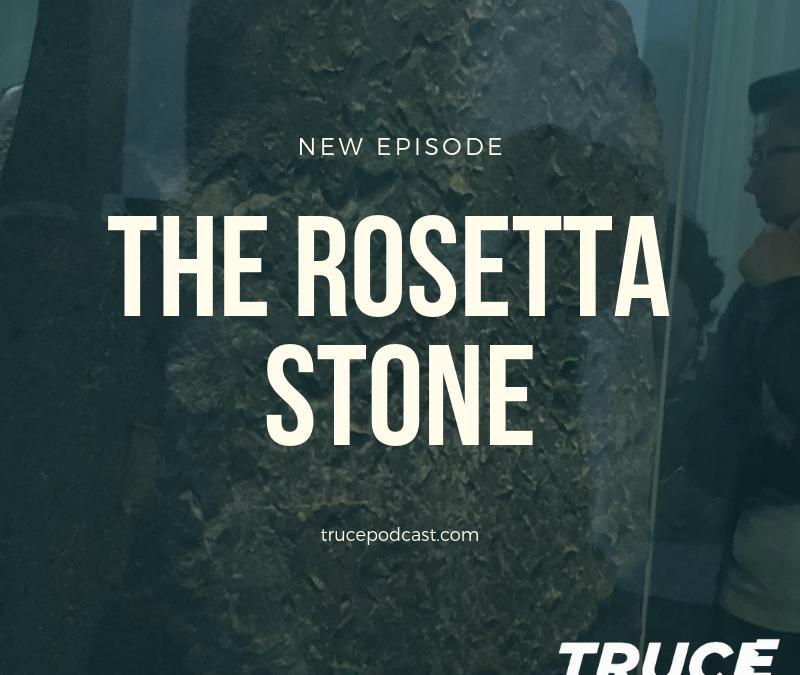 S2: E16 The Rosetta Stone