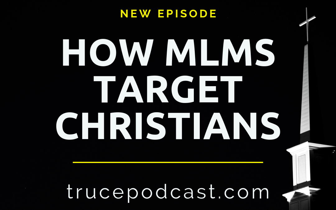 S2:E27 How Multi-Level Marketing Targets Christians (4 of 4)