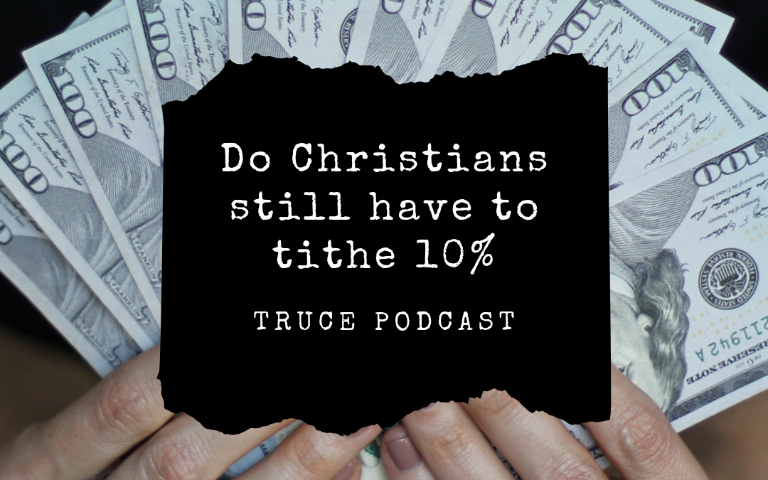 S2:32 Are Christians Supposed to Tithe?