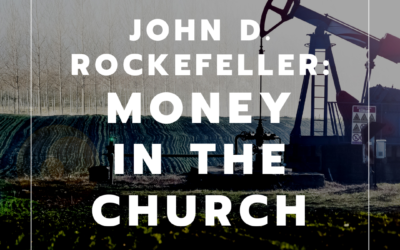 S2:E33 John D. Rockefeller: Money in the Church