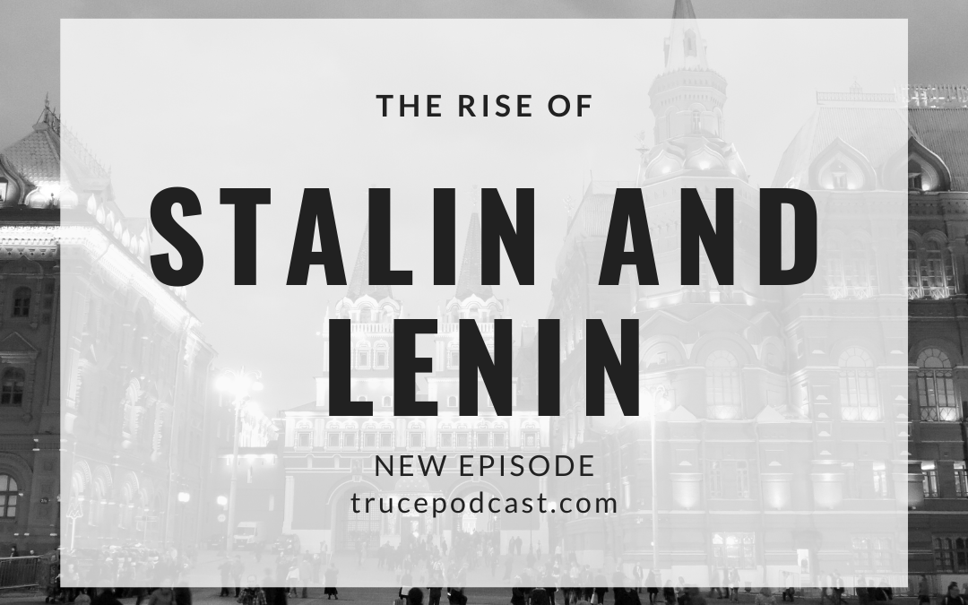 S3:E9 The Rise of Lenin and Stalin