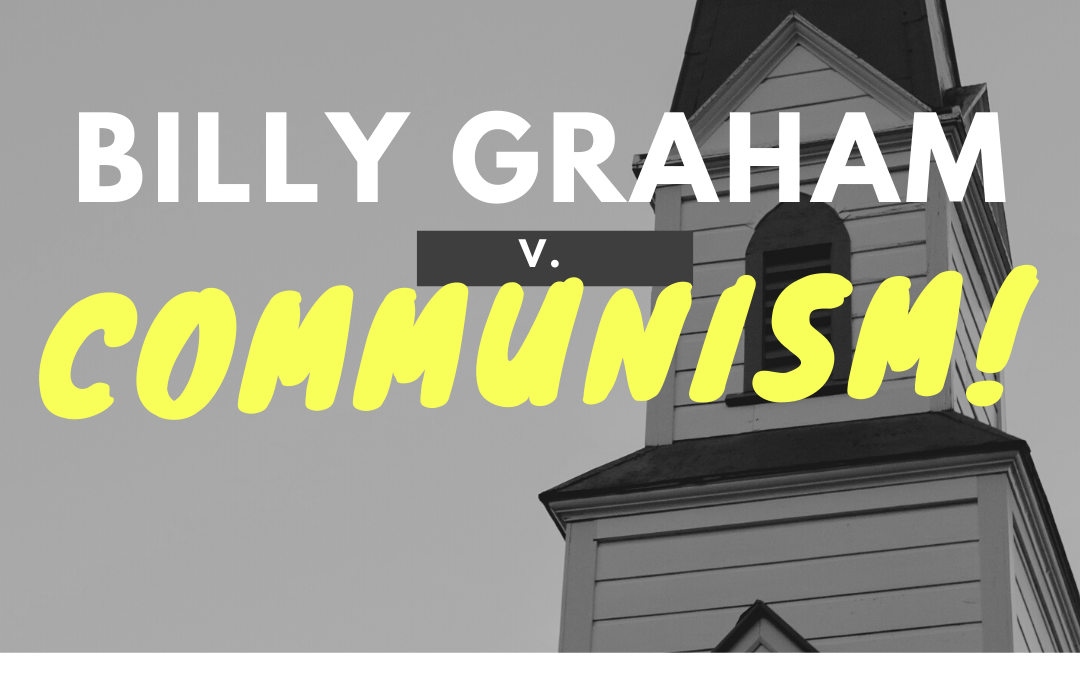 S3:E32 Billy Graham v. Communism