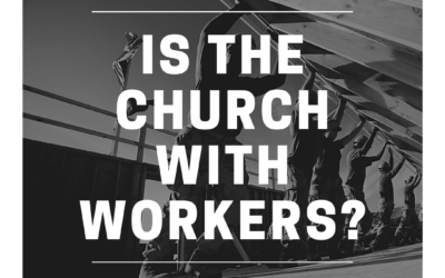 S3:E26 Is the Church With Workers?