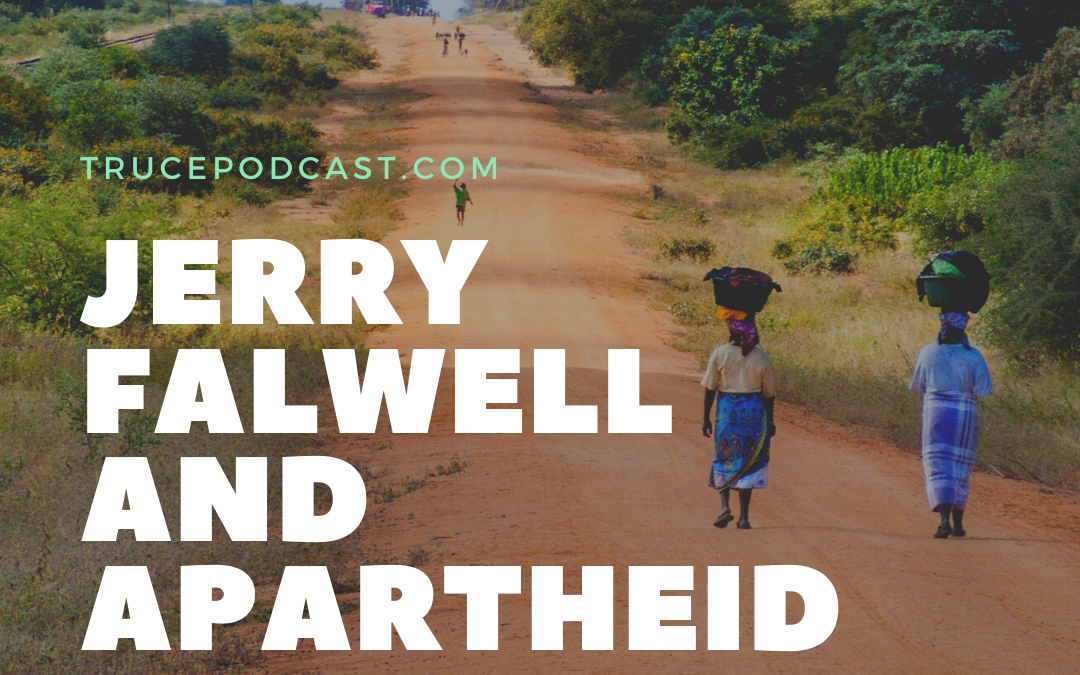 Jerry Falwell and Apartheid