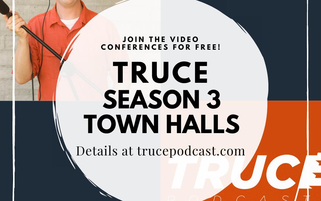 Season Three Town Halls