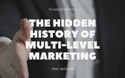 S4:E10 The Hidden History of Multi-Level Marketing