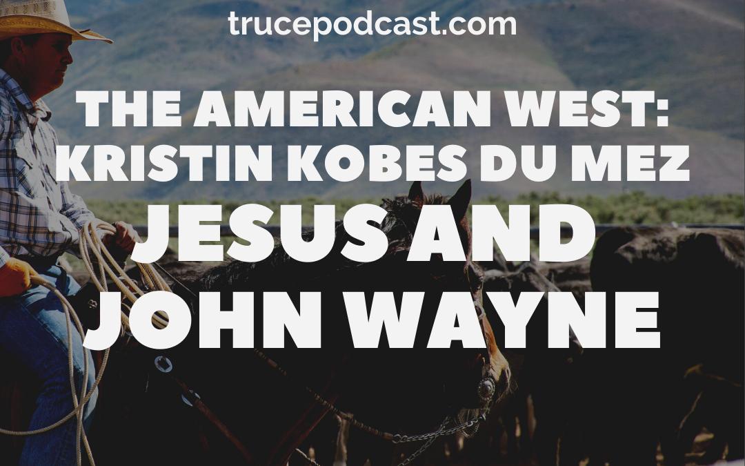 S4:E3 Jesus and John Wayne